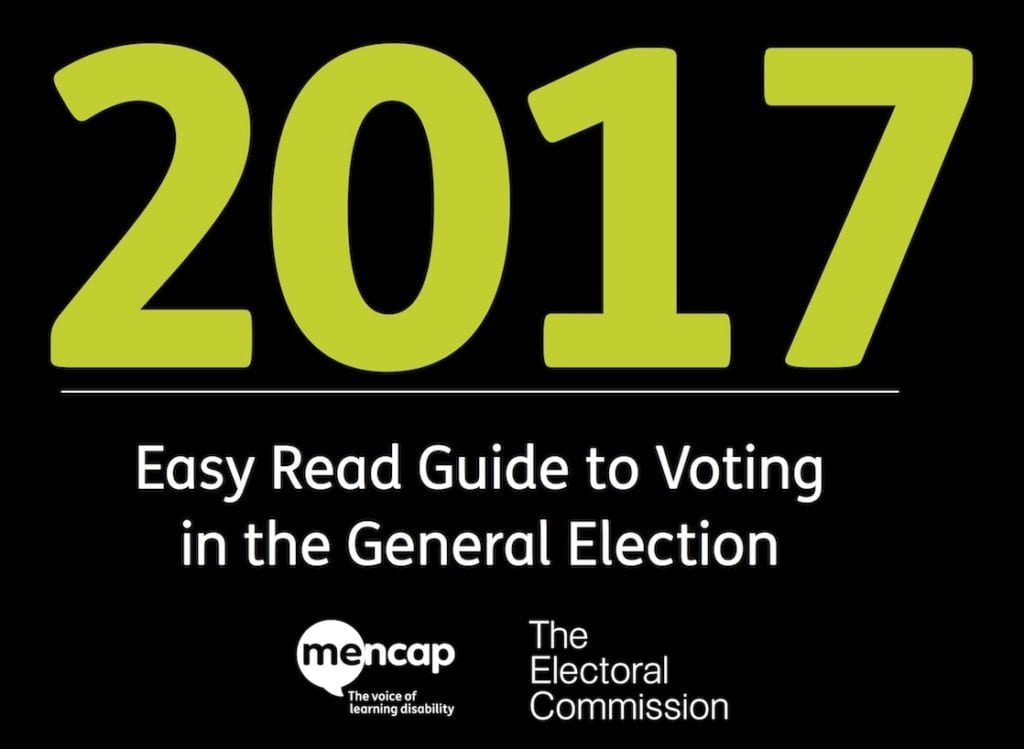 Mencap and Electoral Commission Easy Read guide to voting in the 2017 General Election
